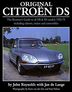Original Citroen DS: The restorer's guide to all DS & ID model 1955-75 including saloons, estates and convertibles (Original Series)