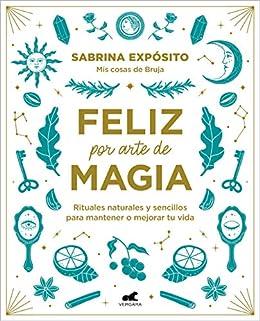 Feliz por arte de magia de Sabrina Expósito
