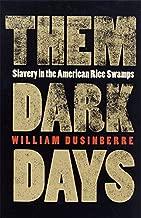 هذه البنطلونات داكن يوم ً ا: slavery في أمريكا الأرز swamps