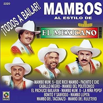 ¡Todos a Bailar! Mambos al Estilo de El Mexicano