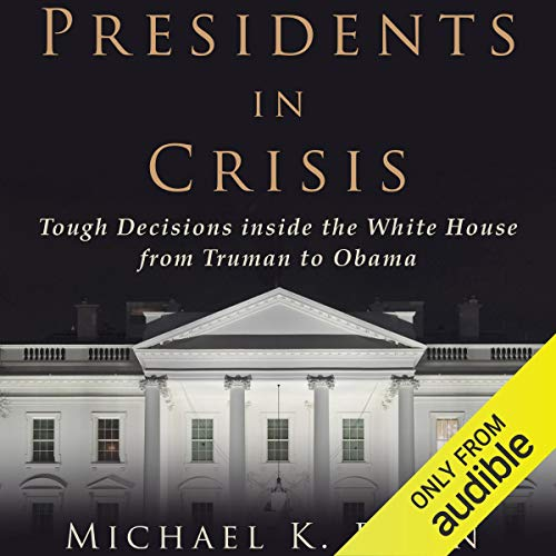 Presidents in Crisis cover art