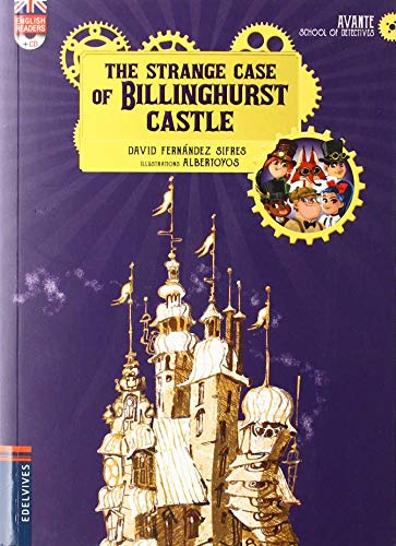 The Strange Case of Billinghurst Castle: 1 (Avante School of Detectives)