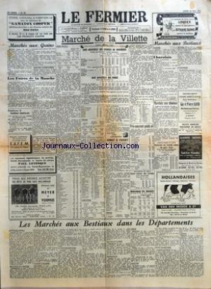 FERMIER (LE) [No 43] du 30/05/1955 - MARCHES AUX GRAINS - GRAINES FOURRAGERES - LES FOIRES DE LA MANCHE - PERIERS - MARCHE DE LA VILLETTE - GROS BETAIL - VENTE CALME - COTE OFFICIELLE DES ANIMAUX DE BOUCHERIE - COURS AU KILO NET COURS MOYEN - PRIX AP