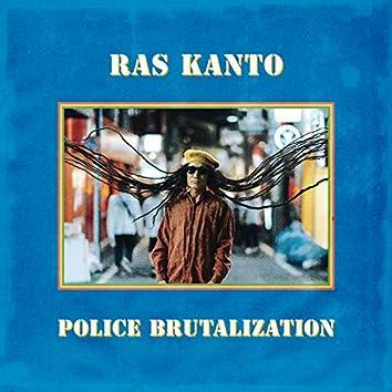 POLICE BRUTALIZATION