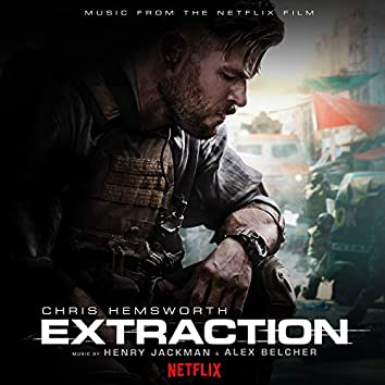 Extraction (Music from the Netflix Film)