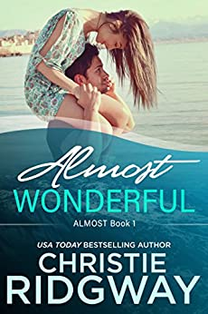 Almost Wonderful (Almost Book 1) by [Christie Ridgway]