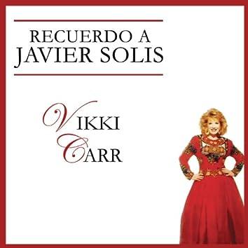 Recuerdo A Javier Solís