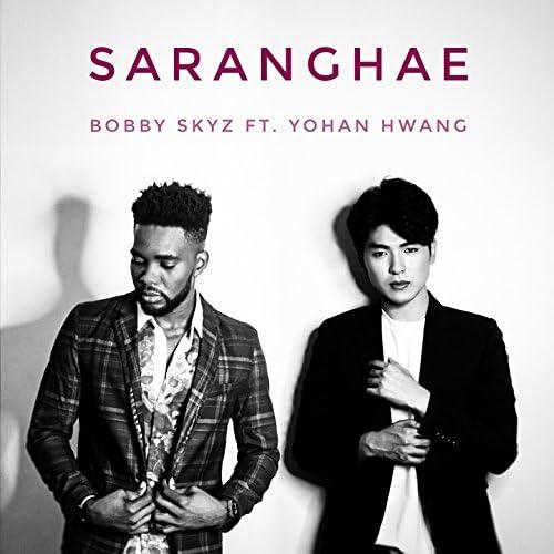 Bobby Skyz feat. Yohan Hwang