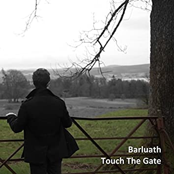 Touch The Gate