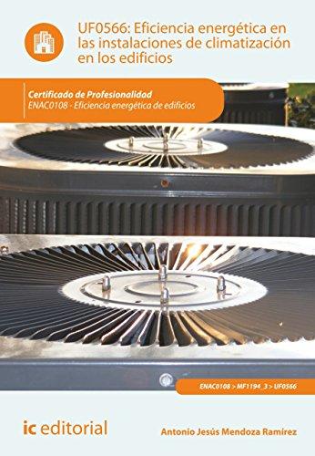 Eficiencia energética en las instalaciones de climatización en los edificios. ENAC0108 (Spanish Edition)