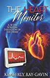 The Heart Monitor: A 30 Day Spiritual Evaluation of the Heart