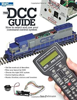 The DCC Guide: How to Select and Use Your Command Control System by Fiehmann, Don published by Kalmbach Publishing Co. [ Paperback ]