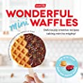 DASH DCB001MW Wonderful Mini Waffles Recipe Book with Gluten, Vegan, Paleo, Dairy + Nut Free Options, Over 80+ Easy to Follow Guides, Cookbook