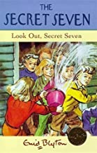 14: Look Out, Secret Seven by Enid Blyton (1998-04-15)
