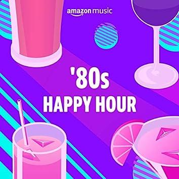 '80s Happy Hour