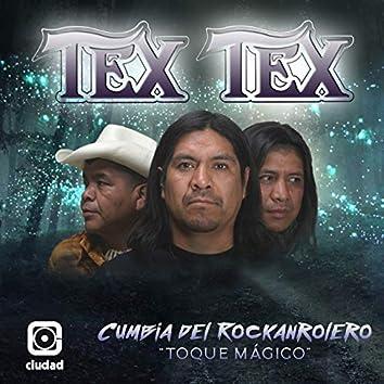 Cumbia del Rockanrolero (Toque Mágico)
