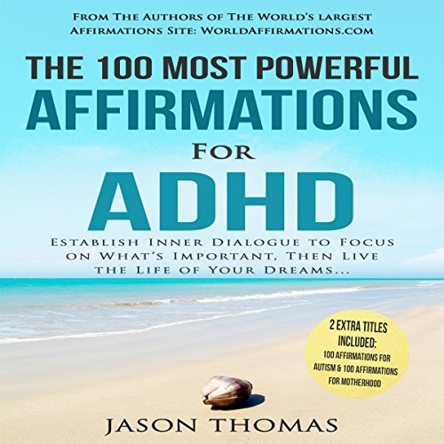 The 100 Most Powerful Affirmations for ADHD cover art