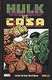 La Cosa vs. Hulk (100% MARVEL HC)