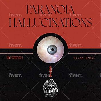 Paranoia Hallucinations