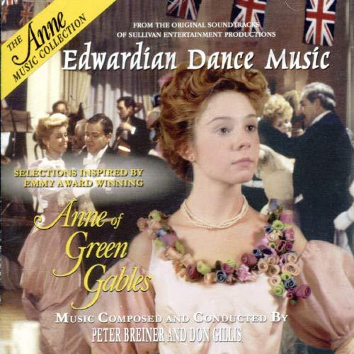 Anne of Green Gables: Edwardian Dance Music