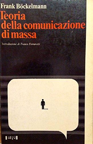 Teoria della comunicazione di massa. Meccanismi della formazione dell'opinione pubblica