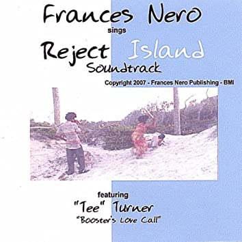 FRANCES NERO SINGS THE REJECT ISLAND SOUNDTRACK