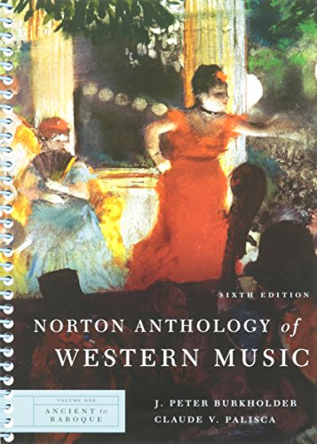 Norton Anthology of Western Music (Sixth Edition) (Vol....