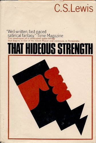 That Hideous Strength: A Modern Fairy-Tale for ... 0025712500 Book Cover