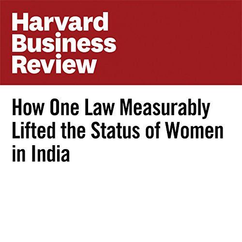 How One Law Measurably Lifted the Status of Women in India copertina