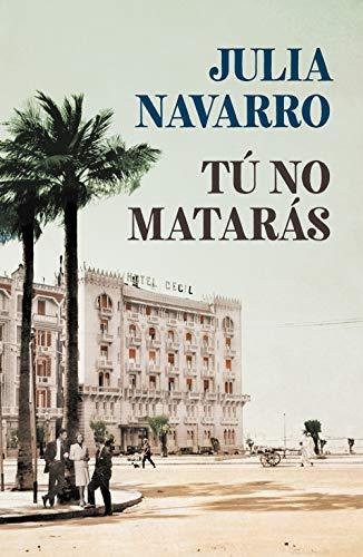 Tú no matarás (Julia Navarro)