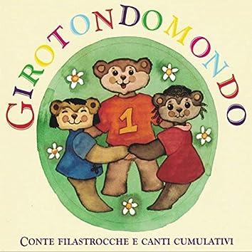 Girotondomondo Conte Filastrocche e Canti Cumulativi (feat. Fabio Cobelli)