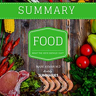 Summary: Food: What the Heck Should I Eat? by Dr. Mark Hyman audiobook cover art