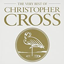 The Very Best of Christopher Cross by Christopher Cross (2002-02-01)