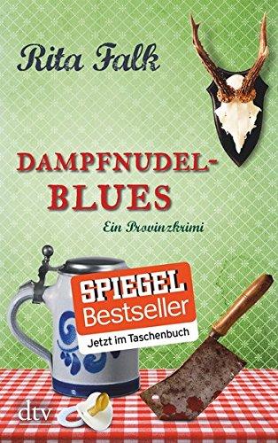 Dampfnudelblues: Der zweite Fall für den Eberhofer, Ein Provinzkrimi (Franz Eberhofer, Band 2)