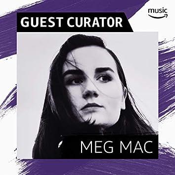 Guest Curator: Meg Mac