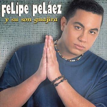 Felipe Pelaez Y Su Son Guajira