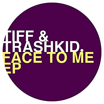 Face to Me Ep