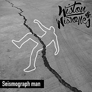 Seismograph Man