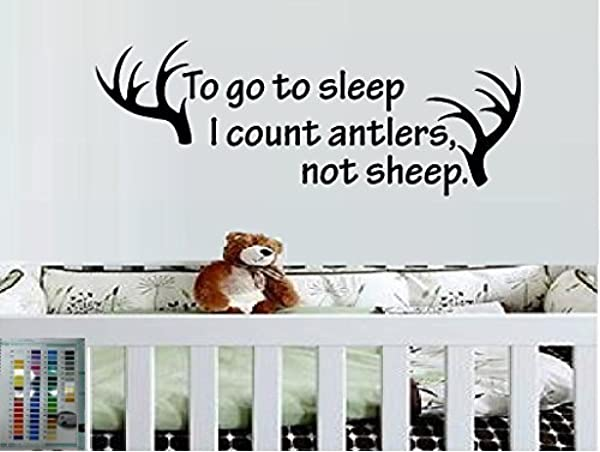 TO GO TO SLEEP I COUNT ANTLERS NOT SHEEP DEER ANTLERS KIDS ROOM VINYL WALL DECAL HOME DECOR BEDROOM