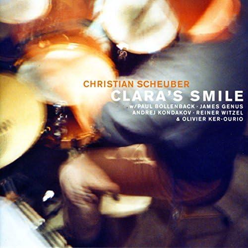 Christian Scheuber feat. Reiner Witzel, James Genus, Paul Bollenback, Olivier Ker Ourio & Andrej Kondakov