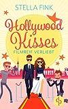 Hollywood Kisses: Filmreif verliebt von Fink, Stella