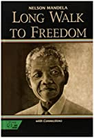 Long Walk to Freedom-the Autobiography of Nelson Mandela: Mcdougal Littell Literature Connections