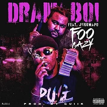 Foogazy (feat. Juggwapo)