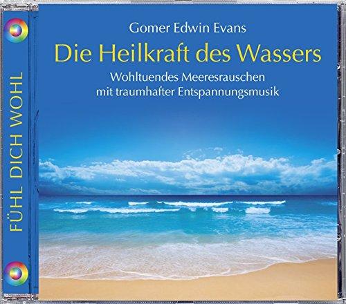Die Heilkraft des Wassers, Wohltuendes Meeresrauschen mit traumhafter Entspannungsmusik. Entspannung Wasser und Meer