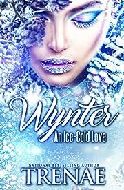 Wynter: An Ice-Cold Love