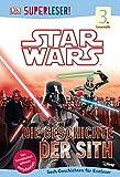 SUPERLESER! Star Wars™ Die Geschichte der Sith: 3. Lesestufe Sach-Geschichten für Leseprofis