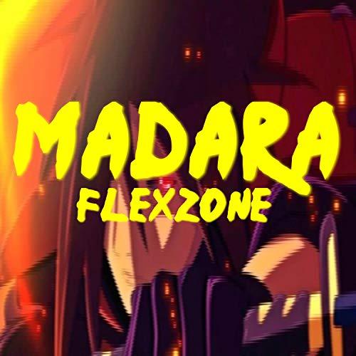 Madara Flexzone [Explicit]