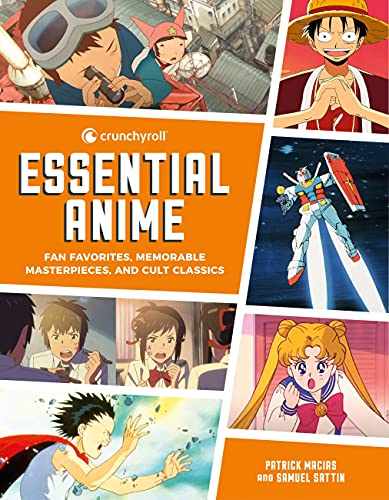 Crunchyroll Essential Anime: Fan Favorites, Memorable Masterpieces, and Cult Classics (English Edition)