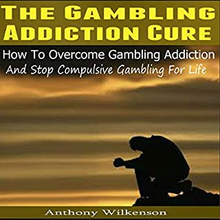 The Gambling Addiction Cure audiobook cover art