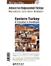 Ankara'nın Doğusundaki Türkiye: Meraklısı İçin Gezi Rehberi